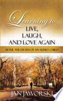 download ebook learning to live, laugh, and love again after the death of an adult child pdf epub