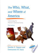 The Who  What  and Where of America