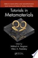 Tutorials In Metamaterials : the art in photonic metamaterials metamaterials—composite media...