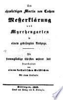 Des ehrwürdigen Martin von Cochem Meßerklärung und Myrrhengarten in einem gedrängten Auszuge