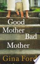 Good Mother Bad Mother