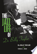 The Jazz Life of Dr  Billy Taylor