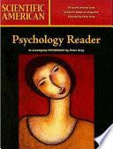 Scientific American Reader to Accompany Gray s Psychology