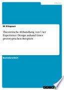 Theoretische Abhandlung von User Experience Design anhand eines prototypischen Beispiels