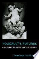 Foucault s Futures