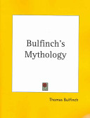 Bulfinch s Mythology