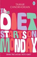 The Diet Starts On Monday