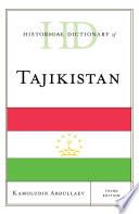 Historical Dictionary of Tajikistan
