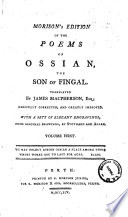 Morison s Edition of the Poems of Ossian  the Son of Fingal  Translated by James Macpherson  Esq  Carefully Corrected  and Greatly Improved  With a Sett of Elegant Engravings  from Original Drawings by Stothard and Allan  Volume First   second