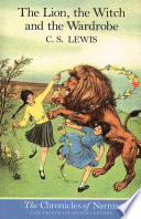 The Lion, the Witch and the Wardrobe (Colour Version) (The Chronicles of Narnia, Book 2) by C. S. Lewis