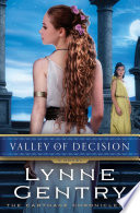 Valley Of Decision : the carthage chronicles as lisbeth returns to third-century...