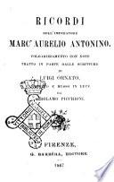 Ricordi dell imperatore Marc Aurelio Antonino volgarizzamento con note tratto in parte dalle scritture di Luigi Ornato