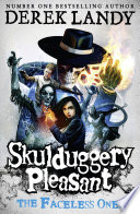 The Faceless Ones (Skulduggery Pleasant, Book 3) by Derek Landy