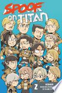 Spoof on Titan Volume 2