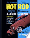 Ultimate Hot Rod Dictionary  A Bombs to Zoomies