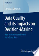 Data Quality and its Impacts on Decision Making