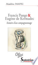 Francis Ponge et Eug  ne de Kermadec