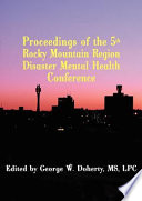 Proceedings of the 5th Rocky Mountain Region Disaster Mental Health Conference