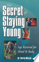 The Secret of Staying Young
