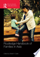 Routledge Handbook of Families in Asia