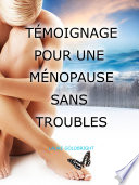 Temoignage pour une Menopause Sans Troubles