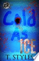 Cold As Ice  The Cartel Publications Presents