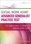 Social Work Aswb Advanced Generalist Practice Test