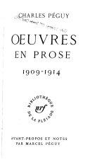 Péguy - Oeuvres en prose 1898-1908