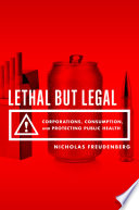 Lethal But Legal And The Challenges Of Disease Arguing That Commercial