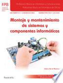 Montaje y mantenimiento de sistemas y componentes inform  ticos
