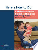 Here s How to do Early Intervention for Speech and Language