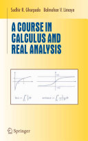 A Course in Calculus and Real Analysis Book