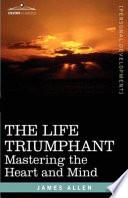 The Life Triumphant