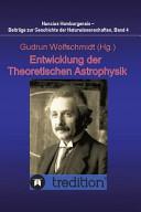 Entwicklung der Theoretischen Astrophysik
