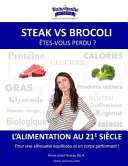Steak Vs Brocoli   tes Vous Perdu