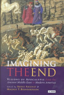 Imagining the End Theological Punch Apocalypse This Provocative Volume