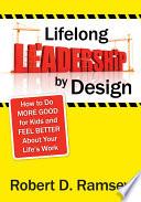 Lifelong Leadership by Design