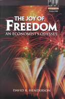 The Joy Of Freedom : the environment, education, health, community,...