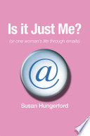 Download Is It Just Me Or One Woman's Life Through Emails Pdf/ePub eBook
