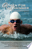 Oxygen for the Swimmer