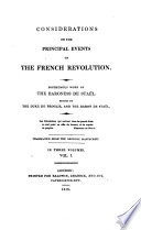 Considerations On The Principal Events Of The French Revolution : ...
