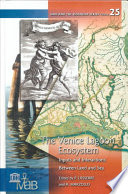 The Venice Lagoon Ecosystem