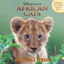 African Cats  A Lion   s Pride
