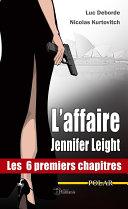 L'affaire Jennifer Leight - Les 6 premiers chapitres