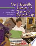 Do I Really Have to Teach Reading