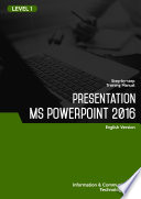 Presentation MS PowerPoint 2016 Level 1