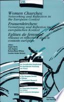 Eglise de Femmes, Réseaux Et Réflections Dans Le Contexte Européen