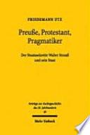 Preusse, Protestant, Pragmatiker