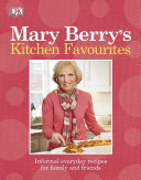 Mary Berry s Kitchen Favourites