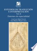 Estudios de traducci  n e interpretaci  n  Entornos de especialidad  Vol  II